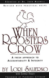 When Roosters Crow: A Fresh Approach to Accountability