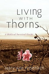 Living with Thorns: A Biblical Survival Guide - eBook