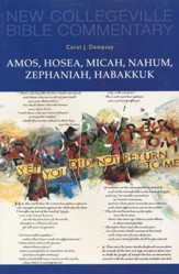 Amos, Hosea, Micah, Nahum, Zephaniah, Habakkuk: New  Collegeville Bible Commentary, Vol 15