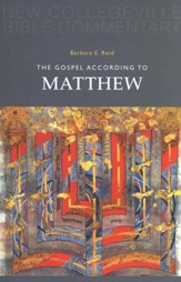 New Collegeville Bible Commentary #1: The Gospel According to Matthew
