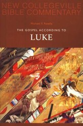 New Collegeville Bible Commentary #3: The Gospel According to Luke