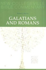 Galatians and Romans: New Collegeville Bible Commentary, Vol 6