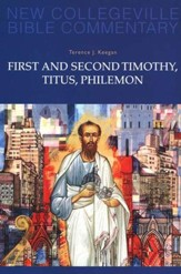 First and Second Timothy, Titus, Philemon