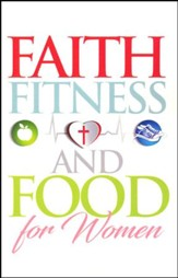 Faith, Fitness and Food for Women