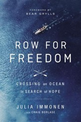 Row for Freedom: Crossing an Ocean in Search of Hope - eBook