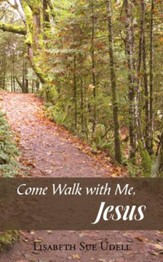 Come Walk with Me, Jesus - eBook