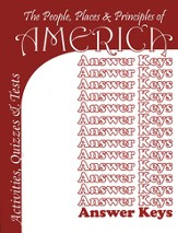 People, Places & Principles of America, Answer Key to Volumes 1-4  - Slightly Imperfect