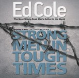 Strong Men In Tough Times Workbook