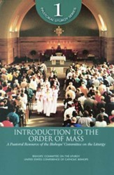 Introduction to the Order of Mass: A Pastoral Resource of the Bishops' Committee on the Liturgy