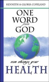 One Word From God Can Change Your Health