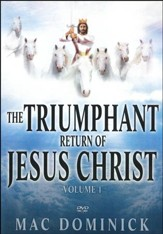 The Triumphant Return of Jesus Christ Vol. 1, DVD