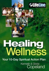 Healing and Wellness: Your 10-Day Spiritual Action Plan