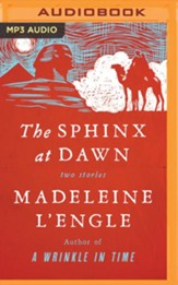 The Sphinx at Dawn: Two Stories - unabridged audiobook on MP3-CD