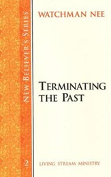 Terminating the Past Volume 2
