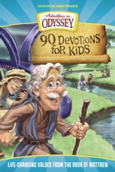 90 Devotions for Kids in Matthew: Life-Changing Values from the Book of Matthew - eBook