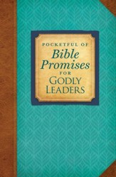 Pocketful of Bible Promises for Godly Leaders