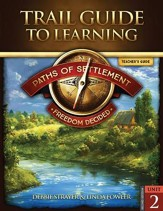 Paths of Settlement Unit 2: Freedom Decided (2nd Ed) Teacher's Guide