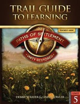 Paths of Settlement Unit 5: Unity Restored (2nd Ed) Teacher's Guide