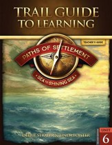 Paths of Settlement Unit 6: Sea to Shining Sea (2nd Ed) Teacher's Guide
