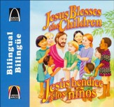 Jesús bendice a los niños, Jesus Blesses the Children- Bilingual