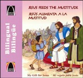 Jesús Alimenta a la Multitud, Bilingue  (A Meal for Many, Bilingual)