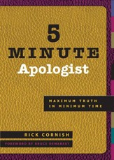 5 Minute Apologist: Maximum Truth in Minimum Time - eBook