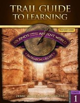 Journeys through the Ancient World Unit 1: Patriarchs & Egypt Teacher's Guide