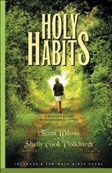 Holy Habits: A Woman's Guide to Intentional Living - eBook