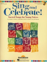 Sing and Celebrate! Sacred Songs for Young Voices