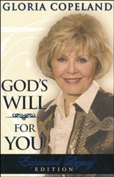 God's Will For You: Expanded Legacy Edition