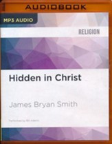 Hidden in Christ: Living as God's Beloved - unabridged audio book on MP3-CD