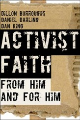 Activist Faith: From Him and For Him - eBook