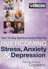 Overcoming Stress, Anxiety & Depression: Your 10-Day Spiritual Action Plan