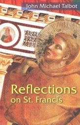 Reflections on St. Francis