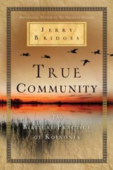 True Community: The Biblical Practice of Koinonia - eBook