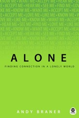 Alone: Finding Connection in a Lonely World - eBook