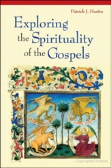 Exploring the Spirituality of the Gospels