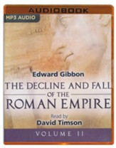 The Decline and Fall of the Roman Empire, Volume II - unabridged audio book on MP3-CD