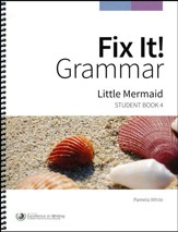 Fix It! Grammar Student Book 4:  Little Mermaid (Grades 6-12)