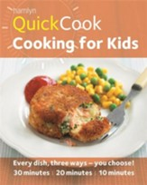 Hamlyn QuickCook: Cooking for Kids / Digital original - eBook