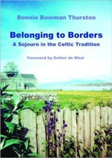 Belonging to Borders: A Sojourn in the Celtic Tradition