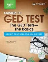 Master the GED Test: The GED Test  Basics: Part I of VI - eBook