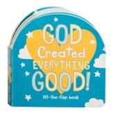 God Created Everything Good, Lift-the-Flap, Boardbook