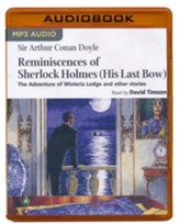 Reminiscences of Sherlock Holmes: His Last Bow - unabridged audio book on MP3-CD