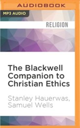The Blackwell Companion to Christian Ethics - unabridged audio book on MP3-CD