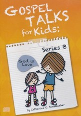 Gospel Talks for Kids - Year B