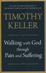 Walking With God Through Pain and Suffering (Softcover)