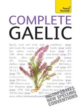 Complete Gaelic: Teach Yourself / Digital original - eBook