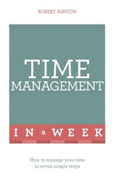 Successful Time Management in a Week: Teach Yourself / Digital original - eBook