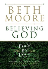 Believing God Day by Day: Growing Your Faith All Year Long - eBook